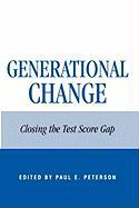 Generational Change: Closing the Test Score Gap