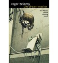 The Dream Master - Roger Zelazny
