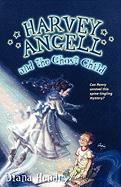 Harvey Angell and the Ghost Child