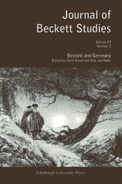 Journal of Beckett Studies, Volume 19: Beckett and Germany, Number 2 - Herausgeber: Nixon, Mark Van Hulle, Dirk