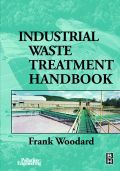 Industrial Waste Treatment Handbook - Woodard, Frank