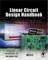 Linear Circuit Design Handbook - Zumbahlen, Hank / Analog Devices