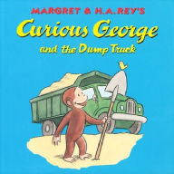 Curious George and the Dump Truck - H. A. Rey