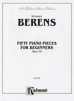 Fifty Piano Pieces for Beginners, Op. 70 - Komponist: Berens, Hermann