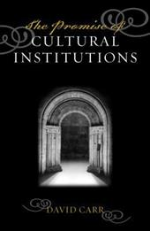 The Promise of Cultural Institutions - Carr, David / Adams G Rollie / Adams, Rollie G.