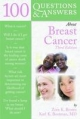 100 Questions and Answers About Breast Cancer - Zora K. Brown; Karl K. Boatman