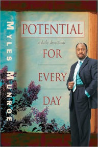 Potential for Every Day - Myles Munroe