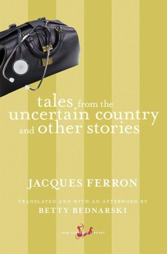 Tales from the Uncertain Country and Other Stories - Ferron, Jacques