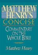 Matthew Henry's Concise Commentary on the Whole Bible: Nelson's Concise Series
