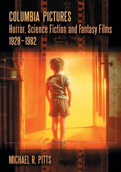 Columbia Pictures Horror, Science Fiction and Fantasy Films, 1928-1982 - Pitts, Michael R.