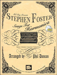 Stephen Foster Songs for Harmonica with CD - Phil Duncan