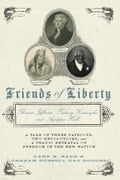 Friends of Liberty - Gary Nash, Graham Russell Gao Hodges