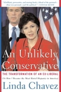 An Unlikely Conservative - Linda Chavez