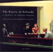 The Poetry of Solitude: A Tribute to Edward Hopper - Levin, Gail
