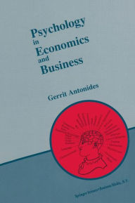 Psychology in Economics and Business: An Introduction to Economic Psychology