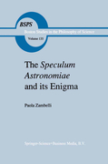 Zambelli, P.: The Speculum Astronomiae and Its Enigma