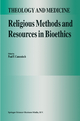 Religious Methods and Resources in Bioethics - Paul F. Camenisch