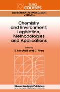 Chemistry and Environment: Legislation, Methodologies and Applications