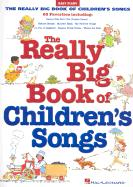 Really Big Book of Children's Songs