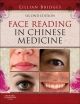 Face Reading in Chinese Medicine - Lillian Bridges