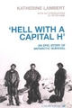 Hell with a Capital H - Katherine Lambert
