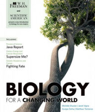 Biology in a Changing World - Michele Shuster