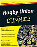 Rugby Union For Dummies - Greg Growden