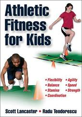 Athletic Fitness for Kids - Lancaster, Scott / Teodorescu, Radu