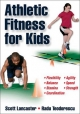 Athletic Fitness for Kids - Scott B. Lancaster; Radu Teodorescu