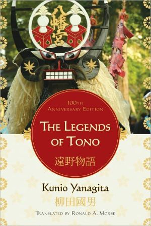 The Legends of Tono: 100th Anniversary Edition - Kunio Yanagita