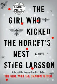 The Girl Who Kicked the Hornet's Nest (Millennium Series #3) - Stieg Larsson