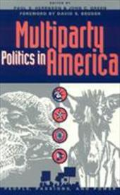 Multiparty Politics in America - Broder, David S. / Herrnson, Paul S. / Green, John Clifford