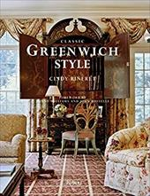 Classic Greenwich Style - Rinfret, Cindy / Williams, Bunny / Rosselli, John
