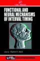 Functional and Neural Mechanisms of Interval Timing - Warren H. Meck