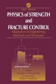 Physics of Strength and Fracture Control - Anatoly A. Komarovsky; Viktor P. Astakhov