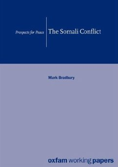The Somali Conflict: Prospects for Peace - Bradbury, Mark