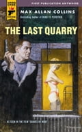 The Last Quarry - Max Allan Collins, Mickey Spillane