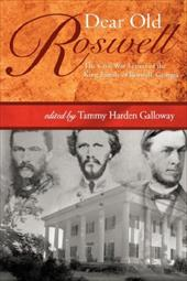 Dear Old Roswell - Galloway, T. H. / Galloway, Tammy Harden