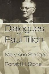 Dialogues of Paul Tillich - Stenger, Mary Ann / Stone, Ronald H.