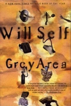 Grey Area - Self, Will Self