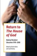 Return to the House of God: Medical Resident Education, 1978-2008