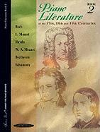 Piano Literature of the 17th, 18th and 19th Centuries, Bk 2