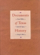 Documents of Texas History - Ernest Wallace; David Vigness; George B. Ward