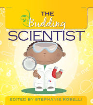 The Budding Scientist - Stephanie Roselli