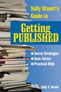Stuart, Sally E.: Sally Stuart´s Guide to Getting Published