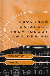 Advanced Database Technology and Design - Piattini, Mario / Diaz, Oscar