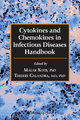 Cytokines and Chemokines in Infectious Diseases Handbook - Malak Kotb; Thierry Calandra