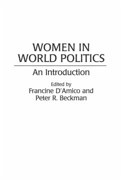 Women in World Politics: An Introduction - Herausgeber: D'Amico, Francine Beckman, Peter R.