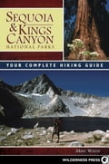Sequoia and Kings Canyon National Parks - Mike White
