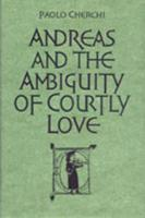 Andreas and the Ambiguity of Courtly Love